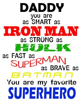 Daddy is a Super Hero