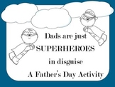 Dads Are Just Superheroes in Disguise