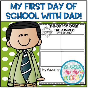 Back to School Book Companion...Dad's 1st  Day!