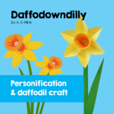 Daffodowndilly by A. Milne. Spring poem with personification and flower craft.