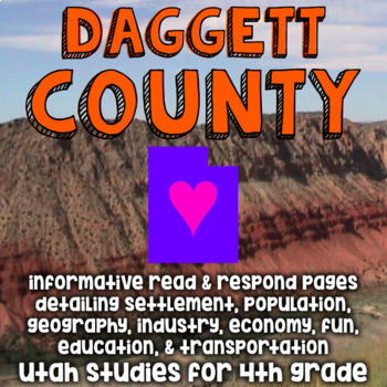 Daggett County Utah Read and Respond - Informative Reading with Opinion Writing