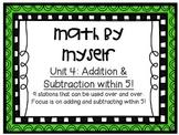 Math Centers - Math by Myself - Unit 4: Add/Sub within 5