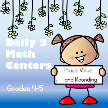 Daily 3 Math Centers - Place Value and Rounding