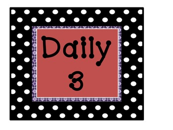 Daily 3 Signs and Planning Documents
