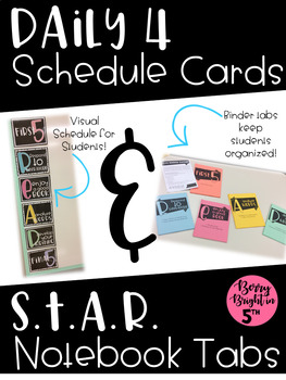 Daily 4 Schedule Cards and S.T.A.R. Notebook Binder Tabs