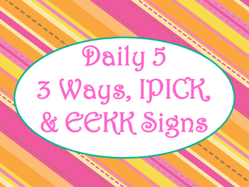 Daily 5 3 Ways/IPICK/EEKK Anchor Charts (Tangerine Hot Pink Theme)