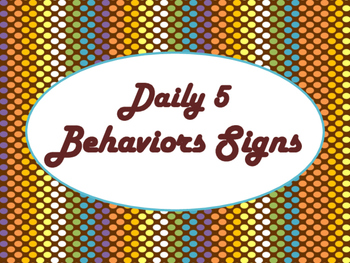 Daily 5 Behaviors Anchor Charts/Signs/Posters (Chocolate Rave Theme)