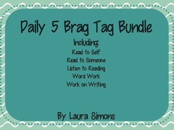 Daily 5 Brag Tag Bundle