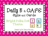 Daily 5 & Cafe Posters (Free) {Bright Polka Dot Theme}