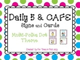 Daily 5 & Cafe Posters (Free) {Multi-Polka Dot Theme}