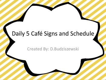 Daily 5 Cafe Signs and Schedule