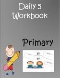 Daily 5 Rotation Primary Journal Workbook