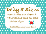 Daily 5 Center Signs