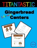 Daily 5 Centers for Kindergarten - Gingerbread Literacy centers