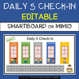 FREE - Daily 5 Check-In:  EDITABLE - for Smartboard or Mimio
