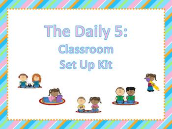 Daily 5 Classroom Set Up Kit