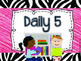 Daily 5 Clip Chart: Zebra, Polka Dot, Chevron and Stripes