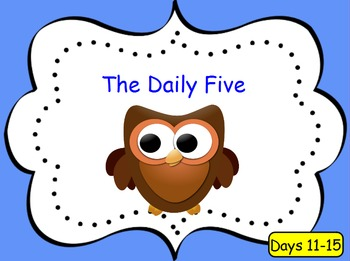 Introducing the Daily 5 - Days 11-15