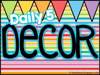 Daily 5 ~Decor~