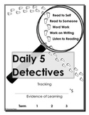 Daily 5 Detectives-Tracking Evidence of Learning
