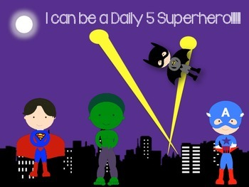 Daily 5 Expectations- I can be a daily 5 super hero