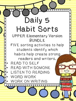 Daily 5 Habit Sorts BUNDLE for UPPER Elementary