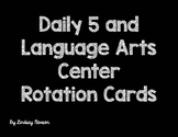 Daily 5/ Language Art Center Rotation Cards