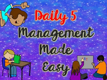 Daily 5 Management Made Easy!