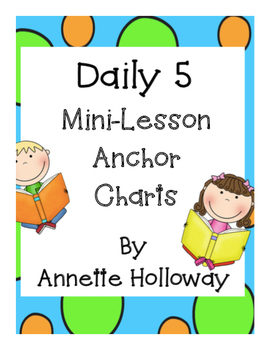 Daily 5 Mini-Lesson Anchor Charts