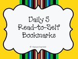 Daily 5 Read to Self Bookmarks FREEBIE