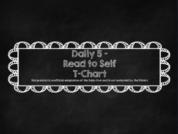 Daily 5 Read to Self T-Chart on Chalkboard