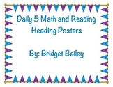 Daily 5 Reading and Math Heading Posters BUNDLE