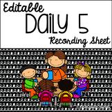 Daily 5 Recording Sheet {Editable}