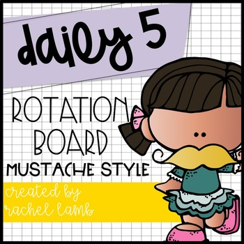 Daily 5 Rotation Board display {mustache style} add-on