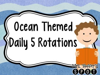 Daily 5 Rotation Chart {Ocean Themed}