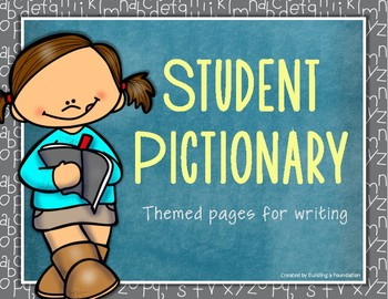 Student Pictionary - Seasonally Themed Pages for Writing