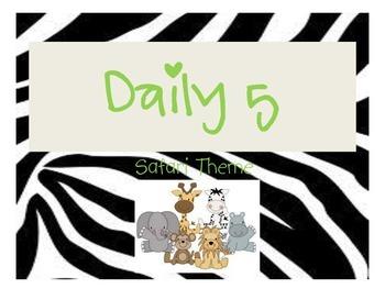 Daily 5 Safari Theme