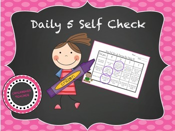 Daily 5 Self Check Rubric