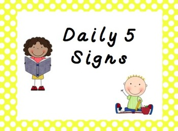 Daily 5 Signs
