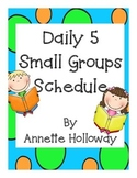 Daily 5 Small Group Schedule