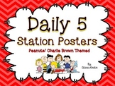 Daily 5 Station Posters: Peanuts or Charlie Brown Themed