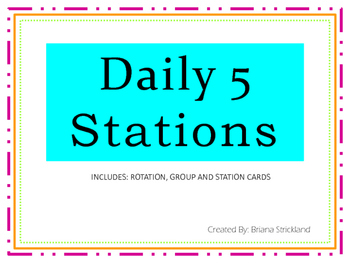 Daily 5 Stations