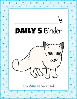 Daily 5 Student Binders (Arctic Animals Version)