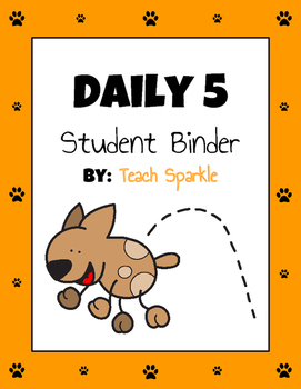 Daily 5 Student Binders (Dogs Version)