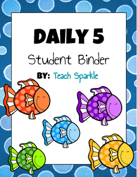 Daily 5 Student Binders (Fish Version)