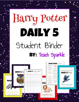 Daily 5 Student Binders (Harry Potter Version)