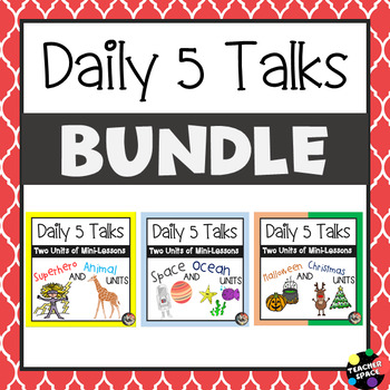 Daily 5 Talks BUNDLE (6 Units and GROWING)