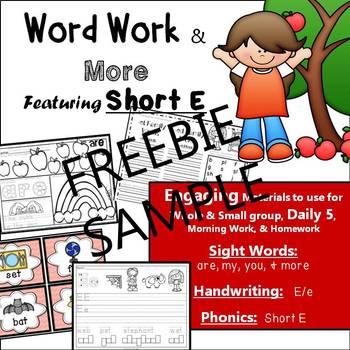 Phonics, Short E, Handwriting, Rhyming, Sight Words: Word Work & More: FREEBIE