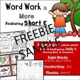 Phonics, Short E, Handwriting, Rhyming, Sight Words: Word