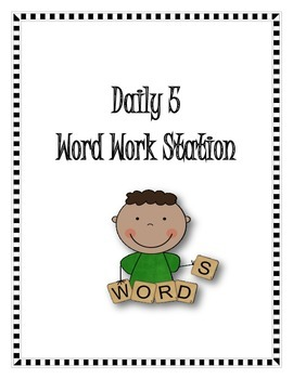 Daily 5 Word Work Stations